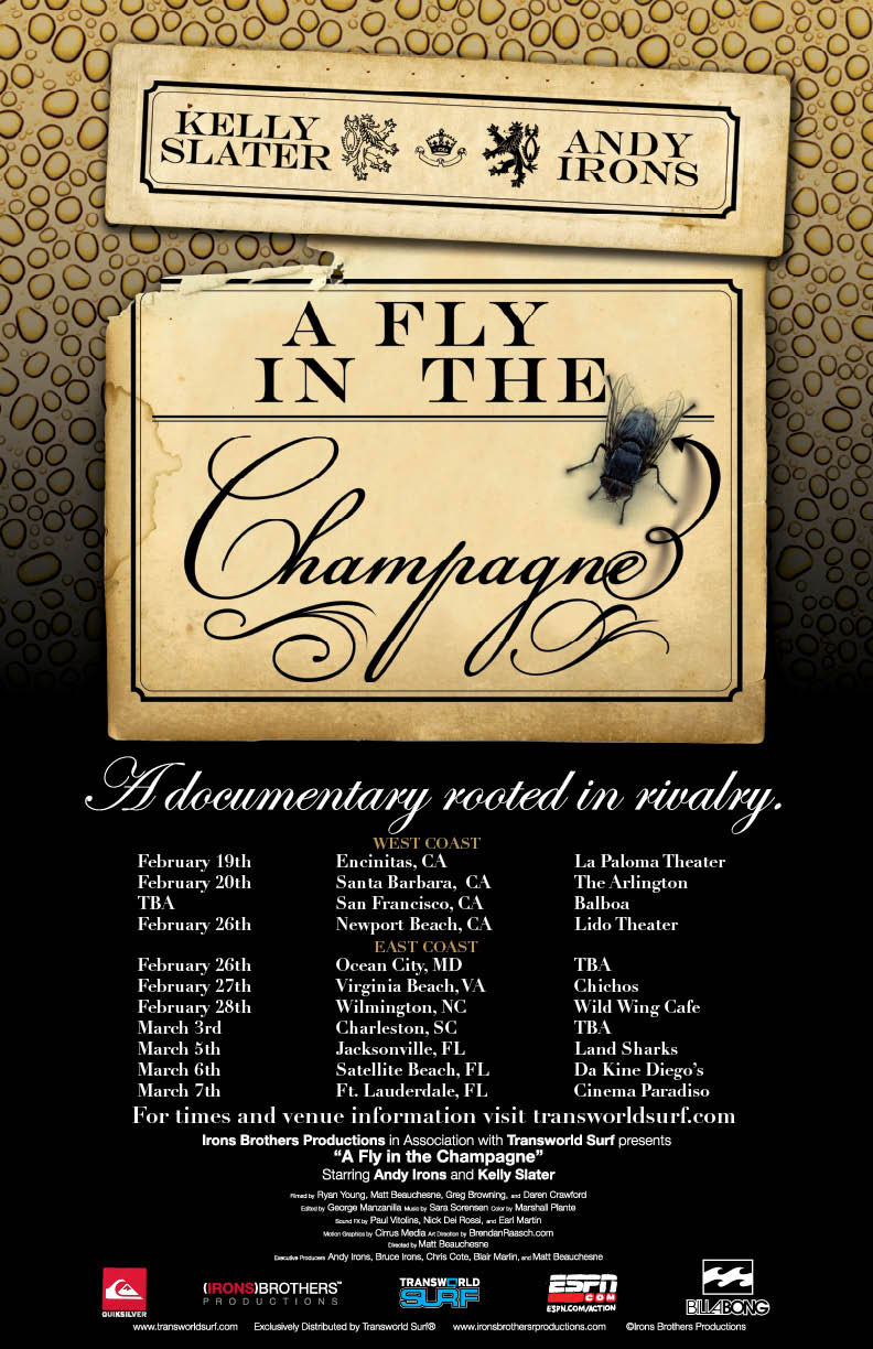 A Fly In The Champagne Surf Movie Premier Schedule
