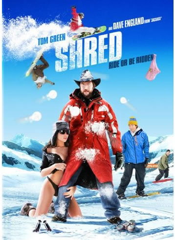 Shred - Ride or Be Ridden Tom Green Movie